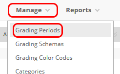 Click manage, then click grading periods
