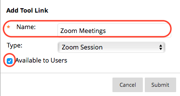 Choose Zoom Session, name the link, and check the box to make it Available to Users